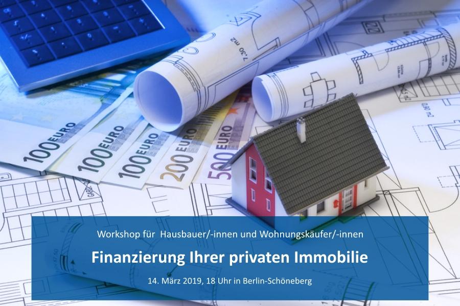 14.3.2019: Finanzierung Ihrer privaten Immobilie